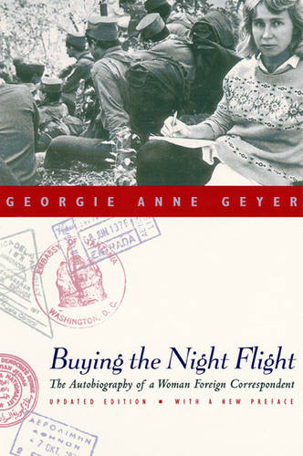 Buying the Night Flight: The Autobiography of a Woman Foreign Correspondent (Paperback)