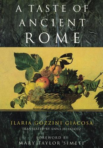 A Taste of Ancient Rome (Paperback)