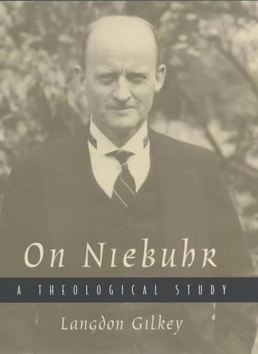 On Niebuhr: A Theological Study (Hardback)