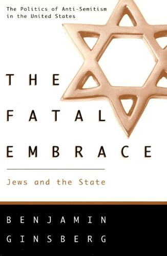 The Fatal Embrace: Jews and the State (Paperback)