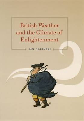British Weather and the Climate of Enlightenment (Hardback)