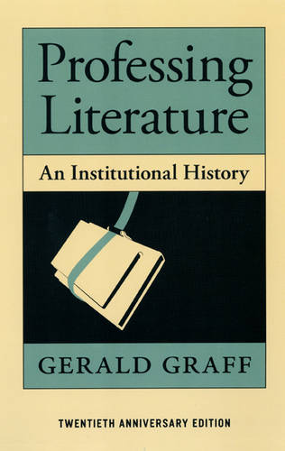 Professing Literature: An Institutional History (Paperback)