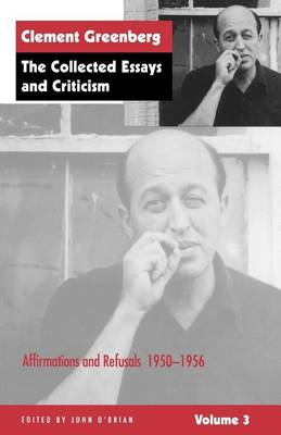 The Collected Essays and Criticism: Affirmations and Refusals, 1950-56 v. 3 (Paperback)