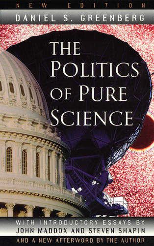 The Politics of Pure Science (Paperback)
