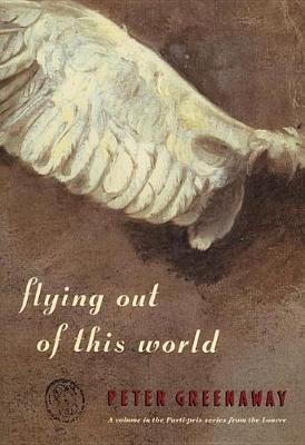 Flying Out of This World - Parti-Pris Series (Paperback)