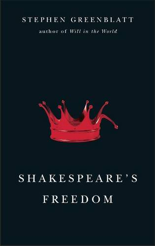 Shakespeare's Freedom - The Rice University Campbell Lectures (Paperback)