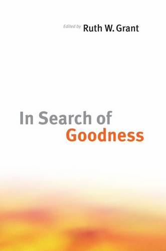 In Search of Goodness (Hardback)