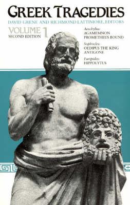 Greek Tragedies: v.1: Selections (Paperback)