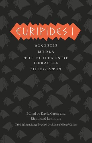 Euripides I: Alcestis, Medea, the Children of Heracles, Hippolytus - Complete Greek Tragedies (Paperback)