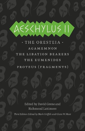 Aeschylus II: The Oresteia - Complete Greek Tragedies (Paperback)