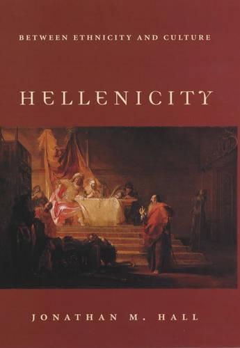 Hellenicity: Between Ethnicity and Culture (Hardback)