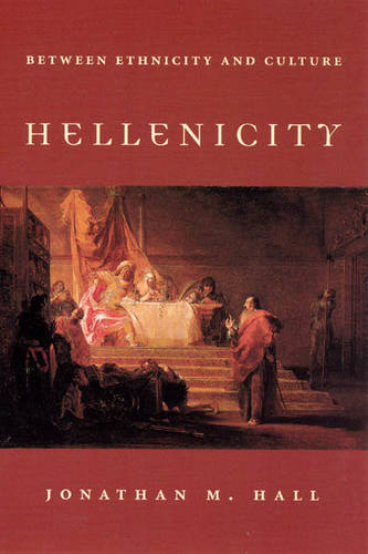 Hellenicity: Between Ethnicity and Culture (Paperback)