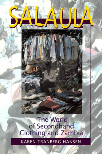 Salaula: The World of Secondhand Clothing and Zambia (Paperback)
