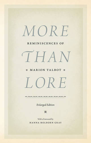 More Than Lore: Reminiscences of Marion Talbot (Hardback)