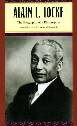 Alain L. Locke: The Biography of a Philosopher (Hardback)