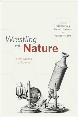 Wrestling with Nature: From Omens to Science (Paperback)