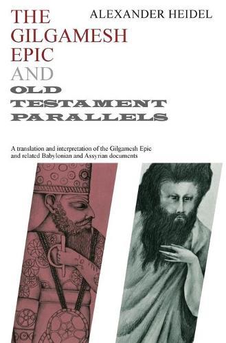 Gilgamesh Epic and Old Testament Parallels (Paperback)