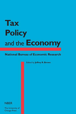 Tax Policy and the Economy: Volume 29 - NBER - Tax Policy and the Economy (Hardback)