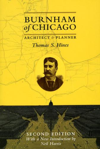 Burnham of Chicago: Architect and Planner (Paperback)