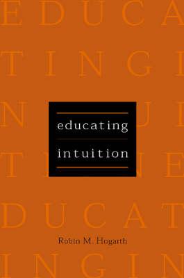 Educating Intuition (Hardback)