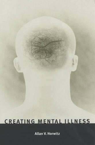 Creating Mental Illness (Paperback)