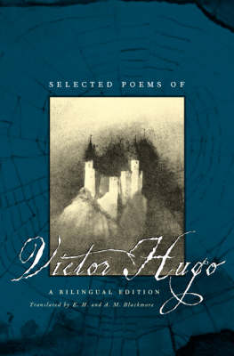 Selected Poems of Victor Hugo: A Bilingual Edition (Hardback)