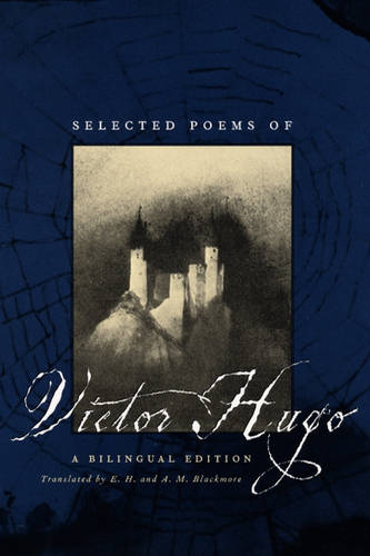 Selected Poems of Victor Hugo: A Bilingual Edition (Paperback)