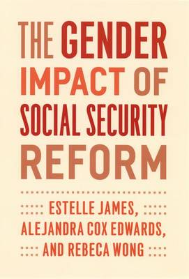 The Gender Impact of Social Security Reform (Hardback)