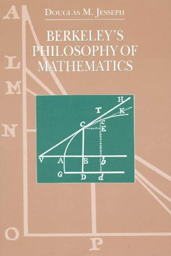 Berkeley's Philosophy of Mathematics - Science & Its Conceptual Foundations S. (Hardback)