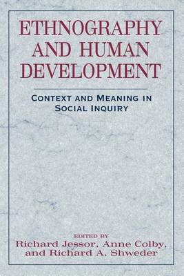 Ethnography and Human Development: Context and Meaning in Social Inquiry - John D. and Catherine T. MacArthur Foundation Series on Mental Health and Development (Paperback)