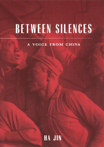 Between Silences: A Voice from China - Phoenix Poets (Paperback)