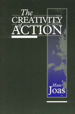 The Creativity of Action (Paperback)