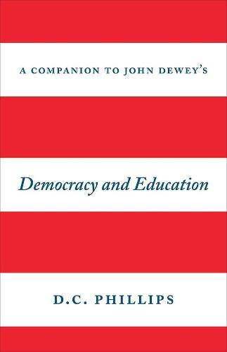 """A Companion to John Dewey's """"Democracy and Education"""" (Hardback)"""