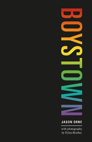 Boystown: Sex and Community in Chicago (Hardback)