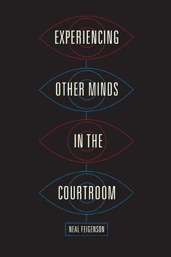Experiencing Other Minds in the Courtroom (Hardback)