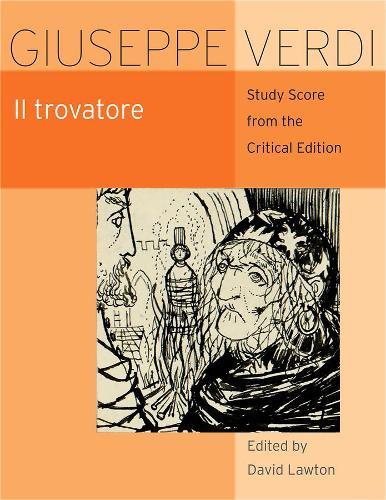 Il Trovatore: Study Score from the Critical Edition (Paperback)