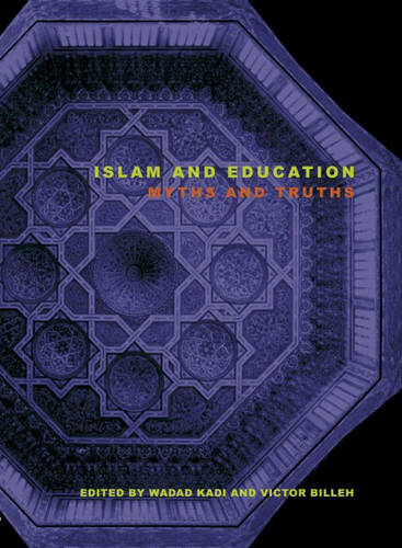 Islam and Education: Myths and Truths (Paperback)