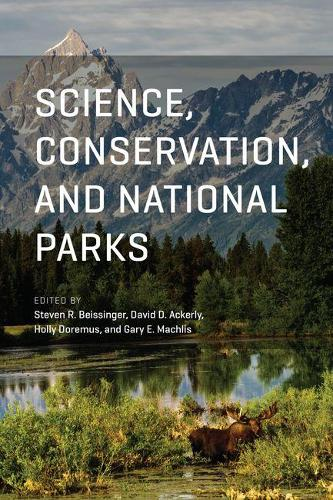Science, Conservation, and National Parks (Hardback)