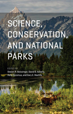 Science, Conservation, and National Parks (Paperback)