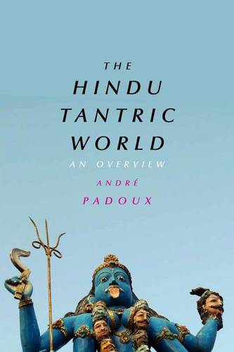 The Hindu Tantric World: An Overview (Paperback)