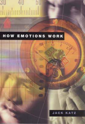 How Emotions Work (Hardback)