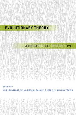 Evolutionary Theory: A Hierarchical Perspective (Paperback)