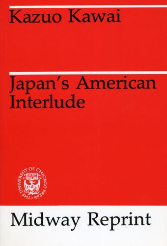 Japan's American Interlude - Midway Reprints (Paperback)