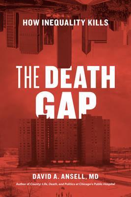 The Death Gap: How Inequality Kills (Hardback)