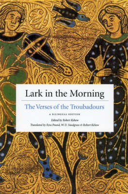 Lark in the Morning: The Verses of the Troubadours (Paperback)