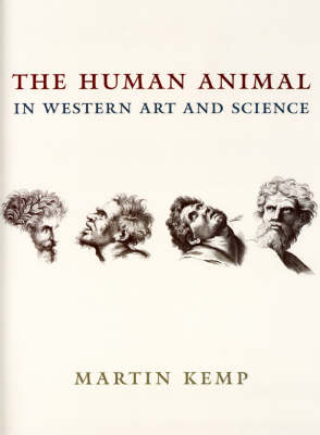 The Human Animal in Western Art and Science - Louise Smith Bross Lecture S. (Hardback)