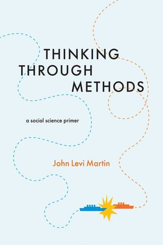 Thinking Through Methods: A Social Science Primer (Paperback)