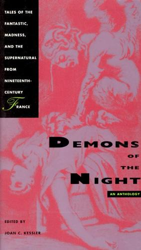 Demons of the Night: Tales of the Fantastic, Madness and the Supernatural from Nineteenth-century France (Hardback)