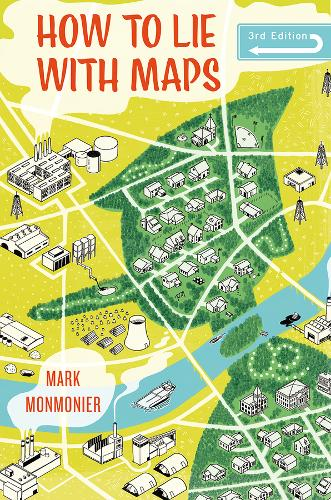 How to Lie with Maps, Third Edition (Paperback)