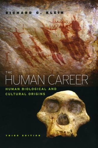 The Human Career: Human Biological and Cultural Origins (Hardback)